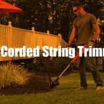 Best Corded String Trimmer